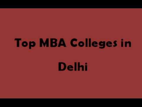Top 10 Best MBA Colleges in Delhi