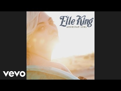 Elle King - American Girl (Audio)
