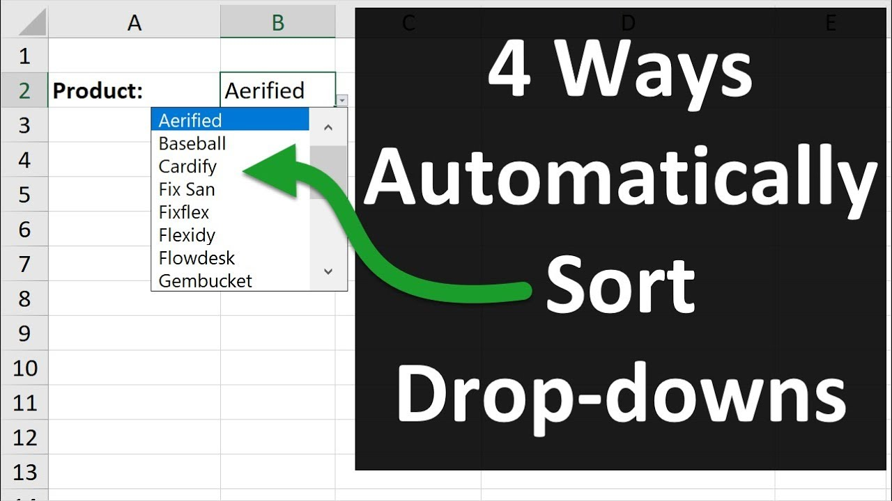 4 Ways to Sort Drop Down Lists Automatically in Excel
