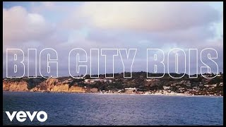 Big City Bois - Just For The Summer