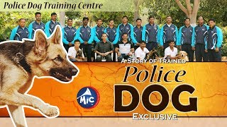 The Story of Trained Police Dogs || Exclusive || Mictv ||