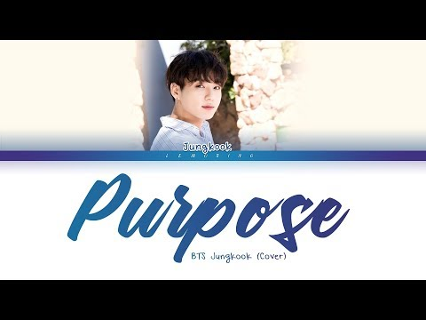 BTS Jungkook - Purpose (Cover) (방탄소년단 - Purpose) [Color Coded Lyrics/Eng/가사]