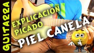 Como tocar PIEL CANELA en Guitarra Punteo, picado Primera Guitarra explicacion