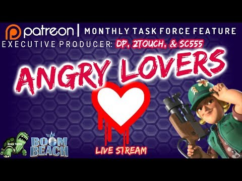 Boom Beach - ANGRY LOVERS ❤ - One of the TOP TF10s - Patreon Producers: DP + 2Touch + SC555