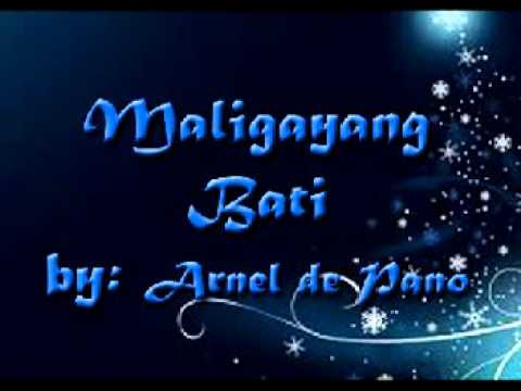 maligayang bati by Arnel De Pano