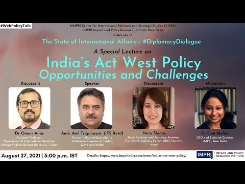 #DiplomacyDialogue | E3 | Amb Anil Trigunayat | India's Act West Policy: Opportunities & Challenges