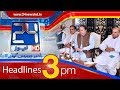 News Headlines | 3:00 PM | 17 May 2018 | 24 News HD