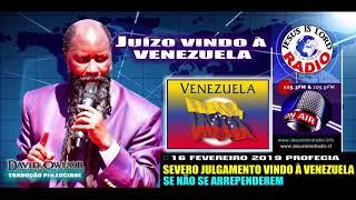 16 02 19  URGENTE! PROFECIA TERRÍVEL E ORDEM DE DEUS AOS PASTORES DA VENEZUELA! PROFETA DAVID OWUOR