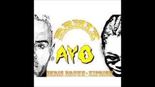 KIPRICH + CHRIS BROWN AYO REMIX + DJ REAL LYFE