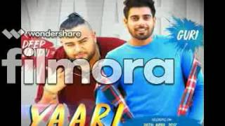 yaari ft deep jandu guri full hd video download