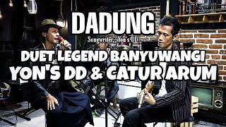 DADUNG Genjrengan Yon's DD feat Catur Arum