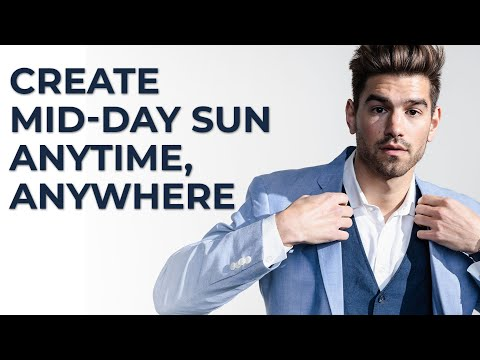 How to Create Mid-Day Sun Anywhere, Anytime