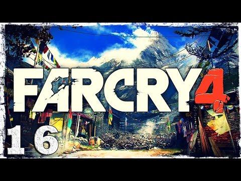 Смотреть прохождение игры Far Cry 4. #16: Шангри-Ла.