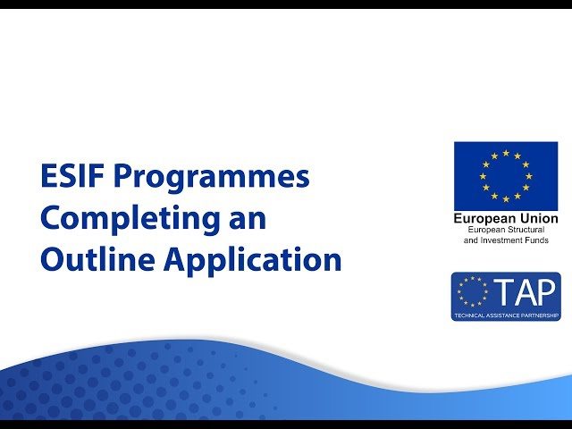 ESIF TAP  - Completing an Outline Application