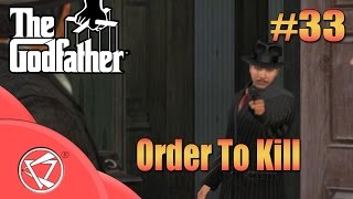 The Godfather Game   Order To Kill   33rd Mission