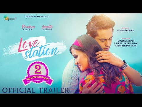 LOVE STATION - New Nepali Movie  Trailer - 2019  Pradeep Khadka J Gurung