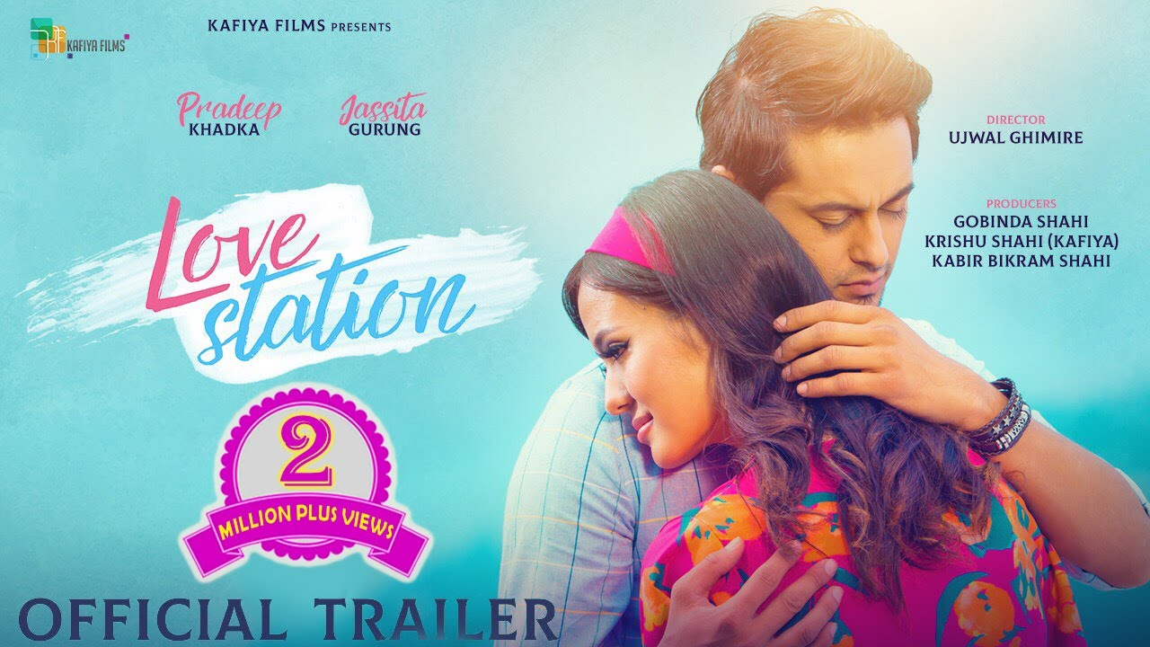 LOVE STATION - New Nepali Movie Official Trailer - 2019 || Pradeep Khadka, Jassita Gurung