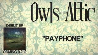 Owls in the Attic - Payphone (Maroon 5 Cover)