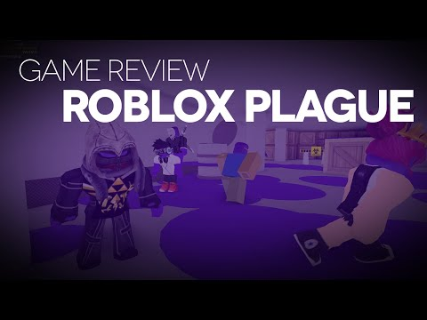 The ROBLOX Plague Game Review