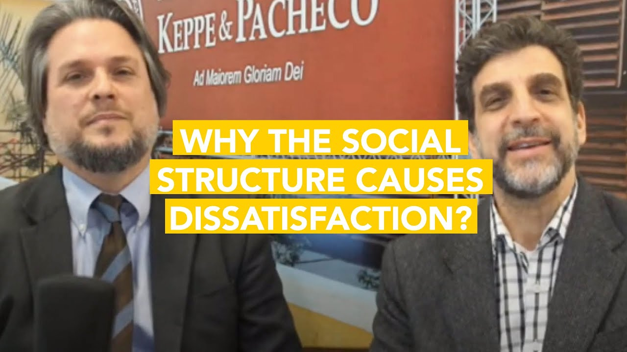Why the Social Structure Causes Dissatisfaction?