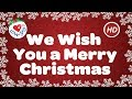 We wish you a merry christmas with lyrics    christmas carol   song   children love to sing