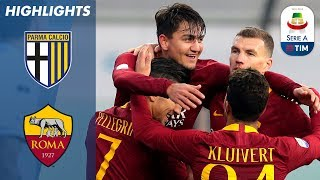 Parma 0-2 Roma | Cristante & Ünder on Target In Roma Win Over Parma | Serie A