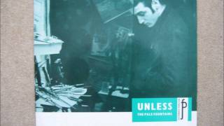 The Pale Fountains - Unless (Extended)
