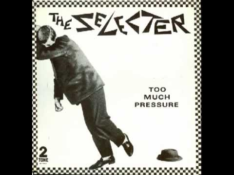 The Selecters- Too Much Pressure Completo (Full album)