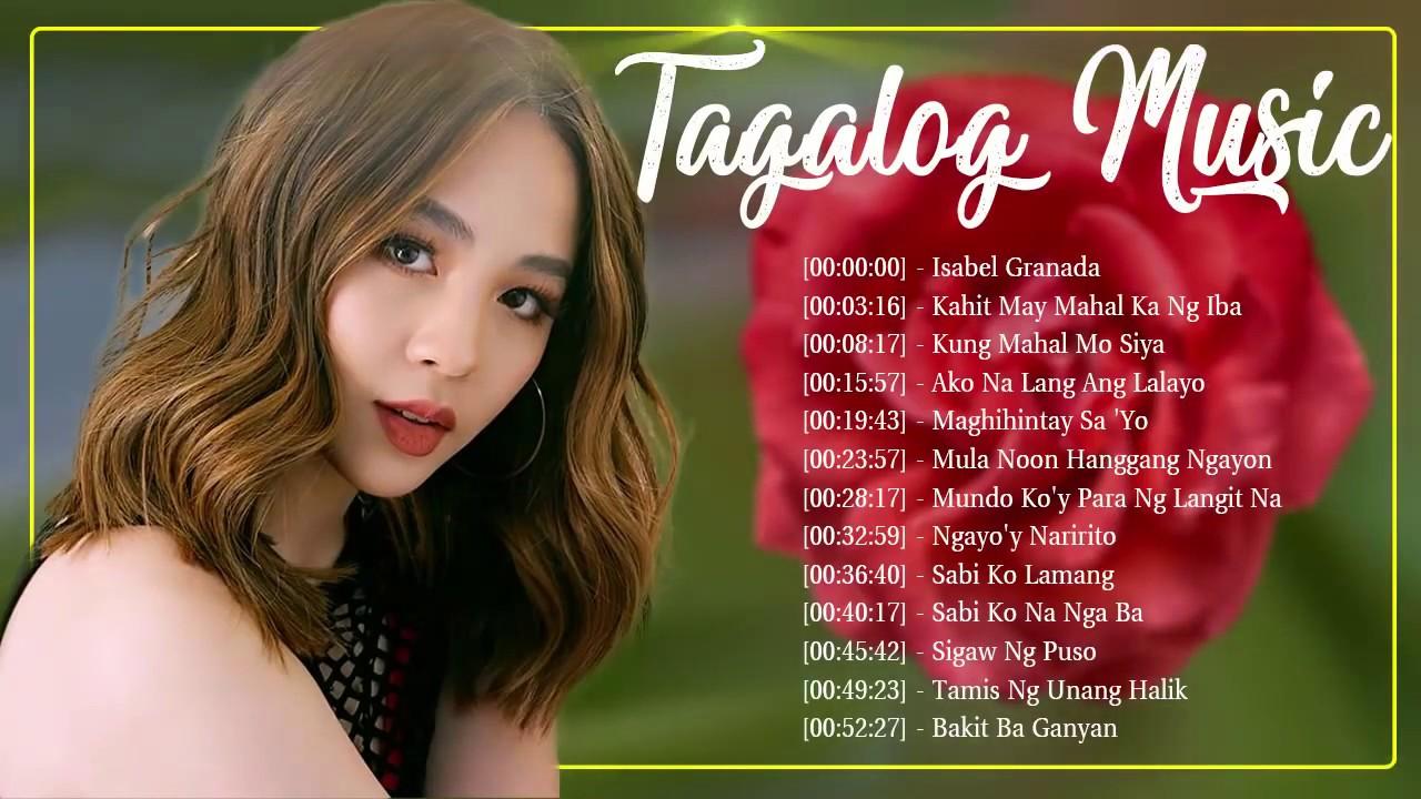 Opm Filipino Love Songs Playlist 2019 Tagalog Pampatulog Filipino Love Music Nonstop Youtube