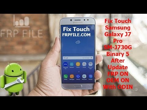 Fix Touch Samsung J730G not working After Update FRP ON OEM ON With ODIN by  FRPFILE