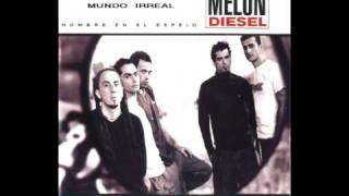 Melon Diesel - Mundo irreal