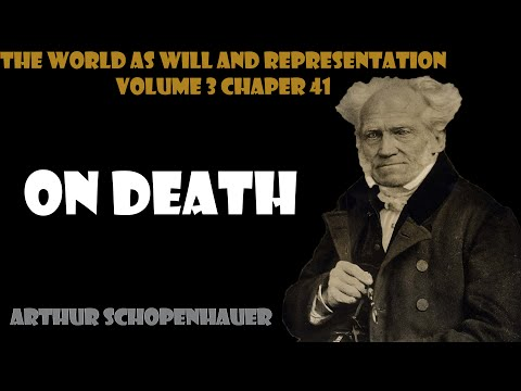 On Death and its Relation to the Indestructibility of our True Nature by Arthur Schopenhauer