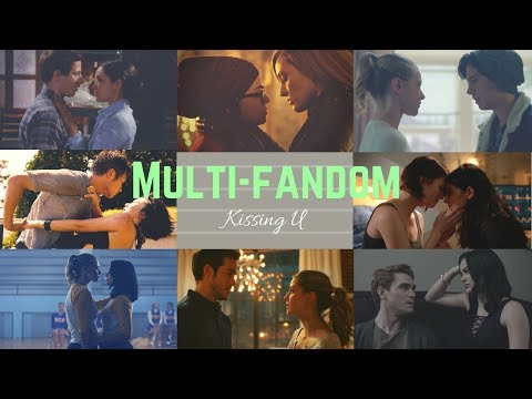 Multi-Fandom || Kissing U