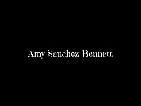 Amy Sanchez Bennett - Filmed Work - News & Publicity - Trailer - 1 (2017)