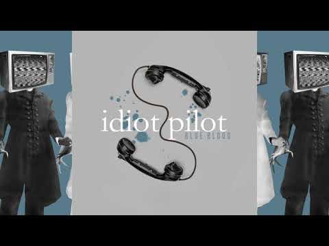 Idiot Pilot - Sideways Mp3