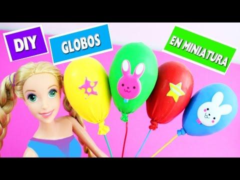 DIY Como hacer globos en miniatura - manualidades faciles