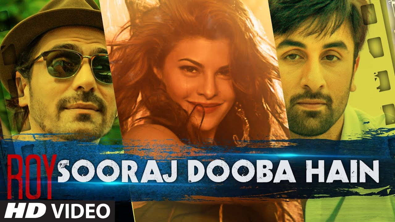 Sooraj Dooba Hain Video Song | Roy | Arijit s playable