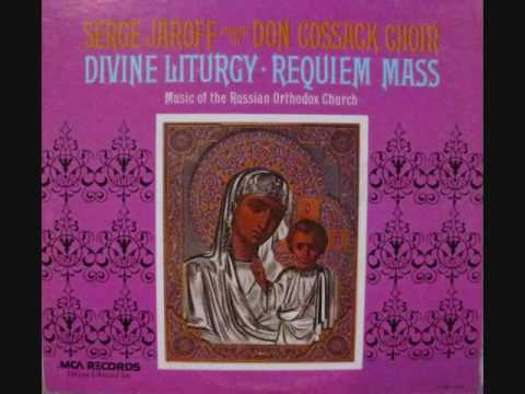 Don Cossack Choir Requiem Mass Rest Eternal and Exhultation