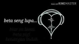 Lagu Ambon TUNGGU BETA BALE ( lyrics )