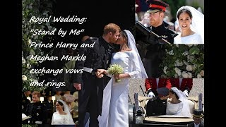 Baixar Royal Wedding: ''Stand by Me'' - Prince Harry and Meghan Markle exchange vows and rings.
