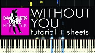 "How to Play ""Without You"" by David Guetta - Piano Cover - Tutorial - Music Sheet"