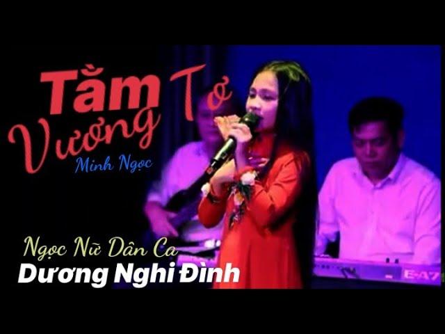 Tằm Vương Tơ - Nghi Đình ( Bài hát mới nhất )