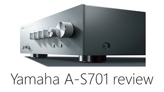 Yamaha A-S701 Review - Stereo Integrated Amplifier (features, specs, design)