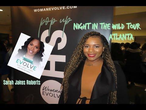 Night In The Wild Tour W/ Sarah Jakes Roberts | Woman Evolve | Vlog
