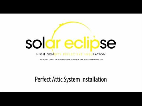 Power Certified Installation – Solar Eclipse Attic Insulation
