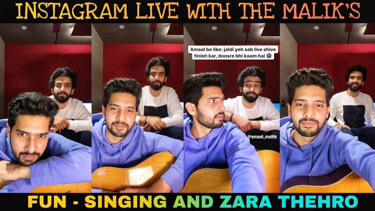 Instagram Live With The MALIK'S || Armaan Malik & Amaal Mallik - Zara Thehro || SLV2020