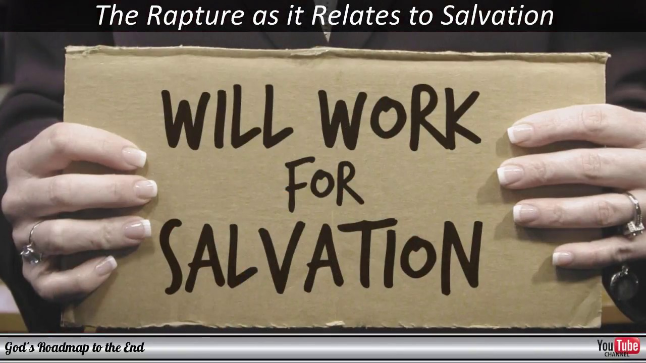 The RAPTURE: How does the Rapture Relate to Salvation