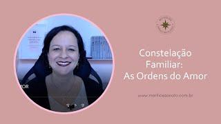 Constelação Familiar - As Ordens do Amor