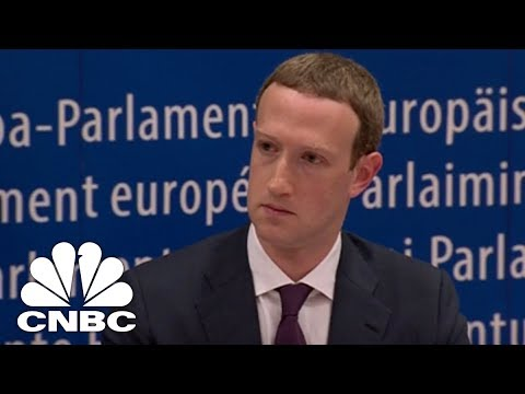 Facebook's Mark Zuckerberg Speaks With European Parliament - May 22, 2018 | CNBC