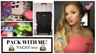WHATS IN MY SUITCASE?! | VACAY 2017